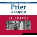 CD prier le chapelet pour la France