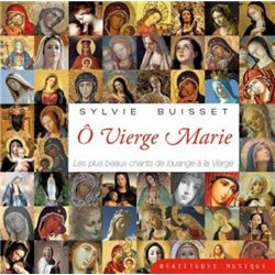 CD audio : Ô Vierge Marie !