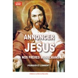 Annoncer Jésus à nos frères Musulmans en téléchargement